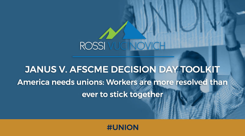 JANUS V. AFSCME  DECISION DAY TOOLKIT