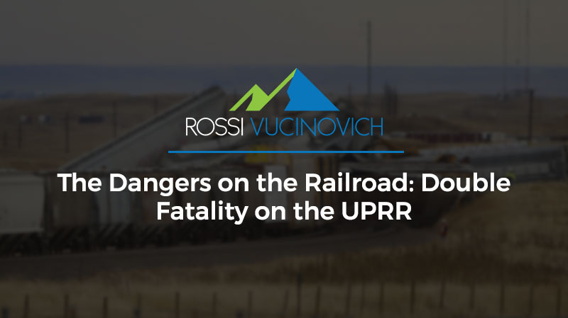 The Dangers on the Railroad: Double Fatality on the UPRR